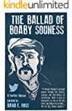 THE BALLAD OF BOABY SOUNESS: A Twitter Odyssey