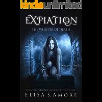 Expiation: A Dark Paranormal Romance (The Touched Saga Book 4)