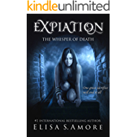 Expiation: A Dark Paranormal Romance (The Touched Saga Book 4)