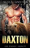 Daxton (BBW Bear Shifter Moonshiner Romance) (120 Proof Honey Book 1)