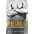 Thresholds (The Walsh Series Book 8)