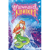 Rachel's Worry (Mermaid Kingdom)
