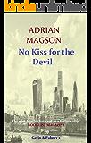 NO KISS FOR THE DEVIL (Gavin & Palmer Book 5)