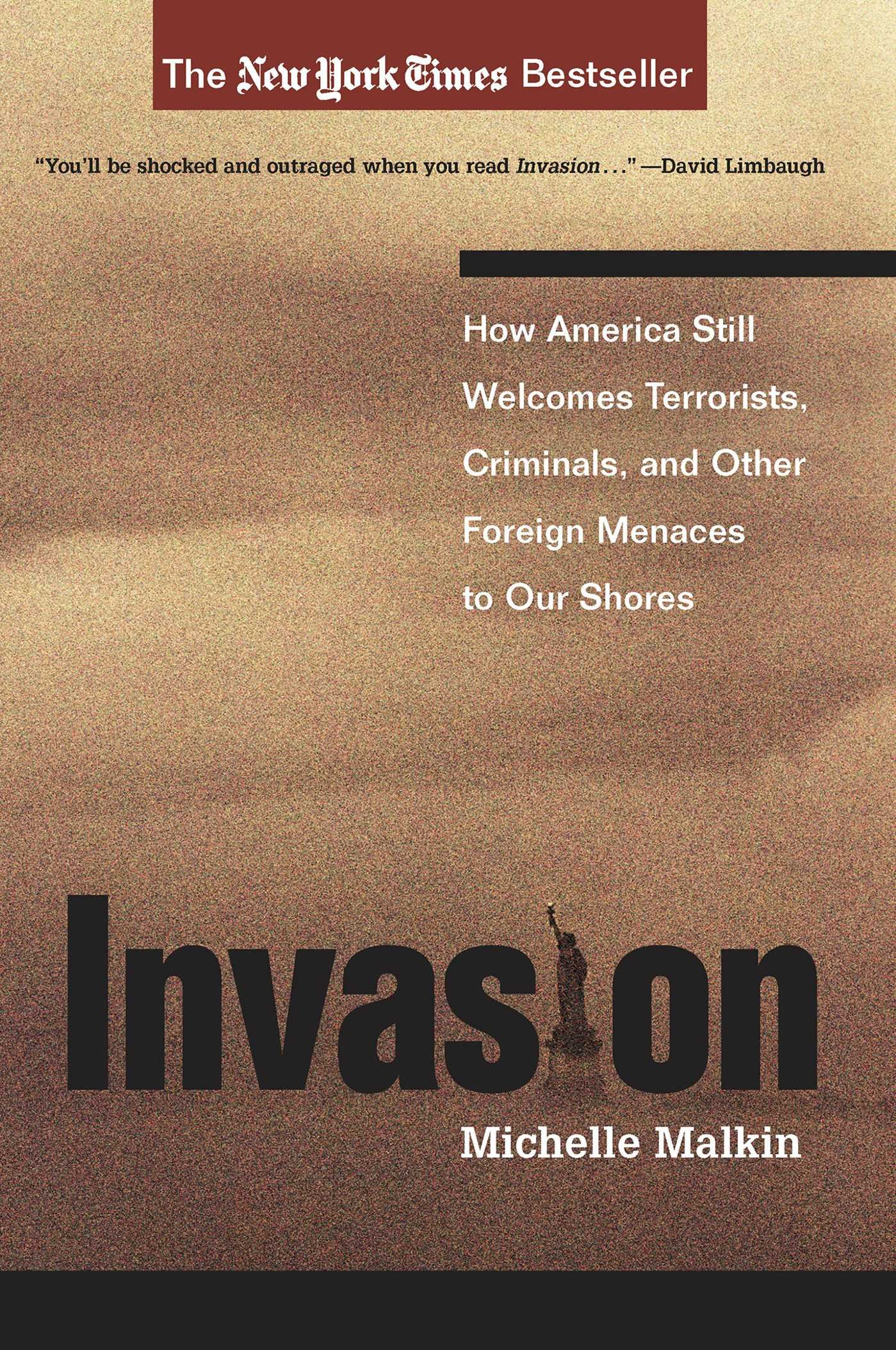 Download Invasion: How America Still Welcomes Terrorists, Criminals, And Other Foreign Menaces To Our Shores PDF