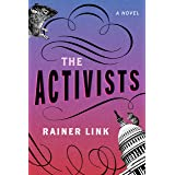 The Activists: A Novel