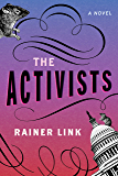 The Activists: A Novel