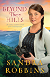 Beyond These Hills (Smoky Mountain Dreams Book 3)