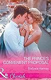 The Prince's Convenient Proposal (Mills & Boon Cherish)