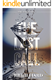 The Last Call (MMG Book 5) (English Edition)