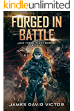 Forged in Battle (Jack Forge, Fleet Marine Book 5)