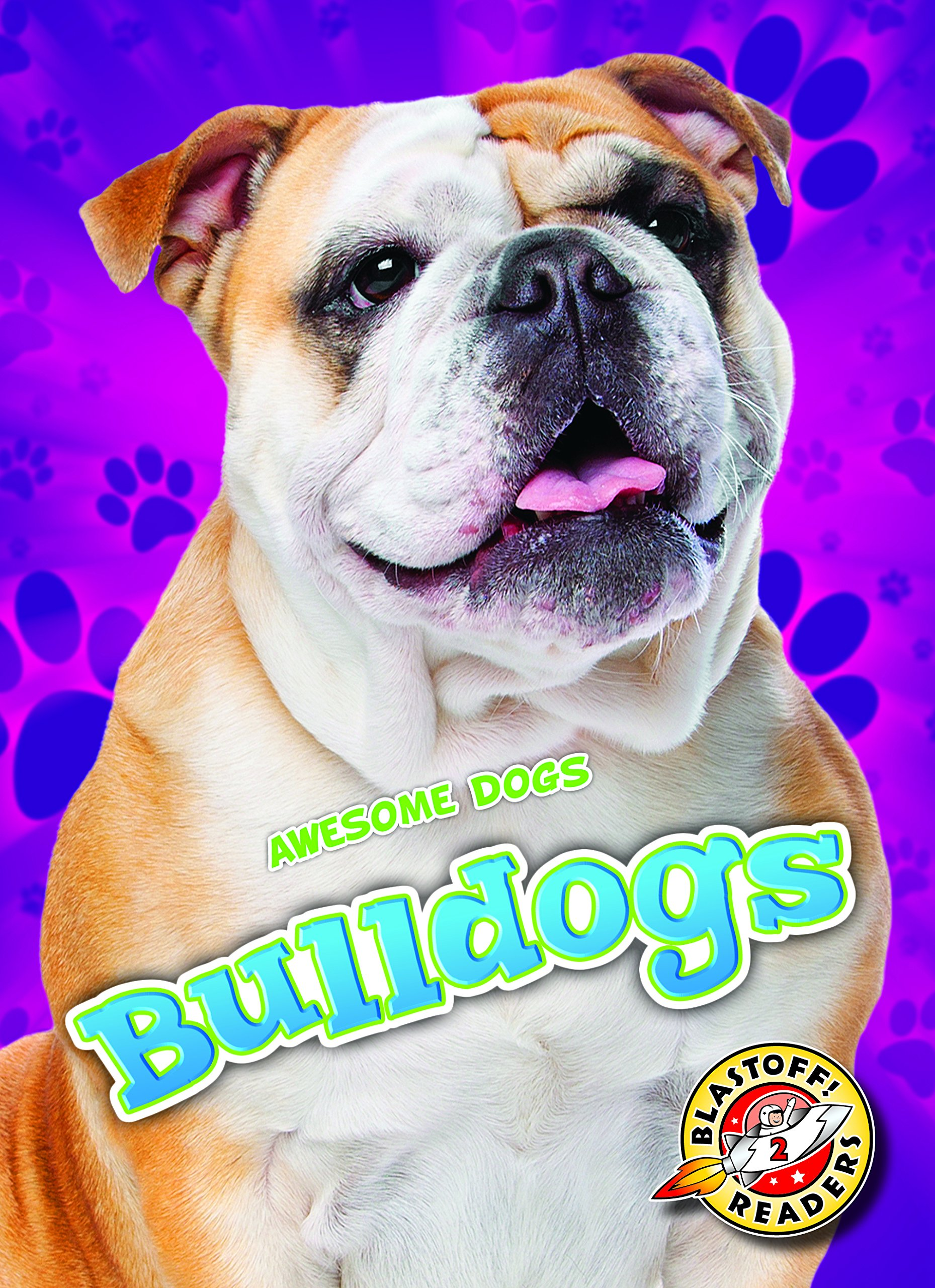 Download Bulldogs (Blastoff Readers. Level 2) PDF