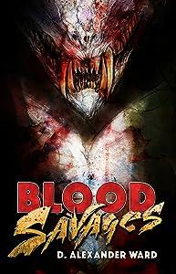 Blood Savages: A Blackguards Novel - Book 1