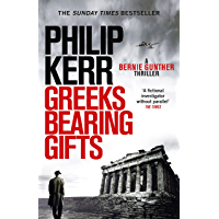 Greeks Bearing Gifts: Bernie Gunther Thriller 13 (English Edition)