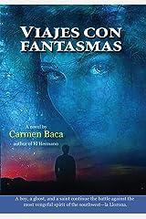 Viajes con Fantasmas Kindle Edition