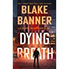 Dying Breath (Harry Bauer Book 2)