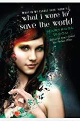 What I Wore to Save the World (A Morgan Rawlinson Novel) Kindle Edition