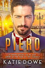 Piero: BWWM, Marriage, Italian Male, Billionaire Romance (Members From Money Season Two Book 34) Kindle Edition
