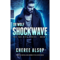 Dr. Wolf, the Fae Rift Series Book 1- Shockwave
