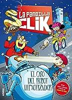 La Pandilla Clik 1: EL CASO DEL ROBOT