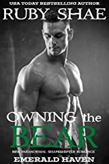 Owning the Bear: BBW Paranormal Shapeshifter Romance (Emerald Haven Book 5) Kindle Edition