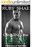 Owning the Bear: BBW Paranormal Shapeshifter Romance (Emerald Haven Book 5)