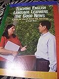 Teaching English Language Learners the Good News