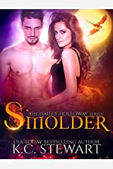 Smolder (Hailey Holloway Series Book 4) Kindle Edition