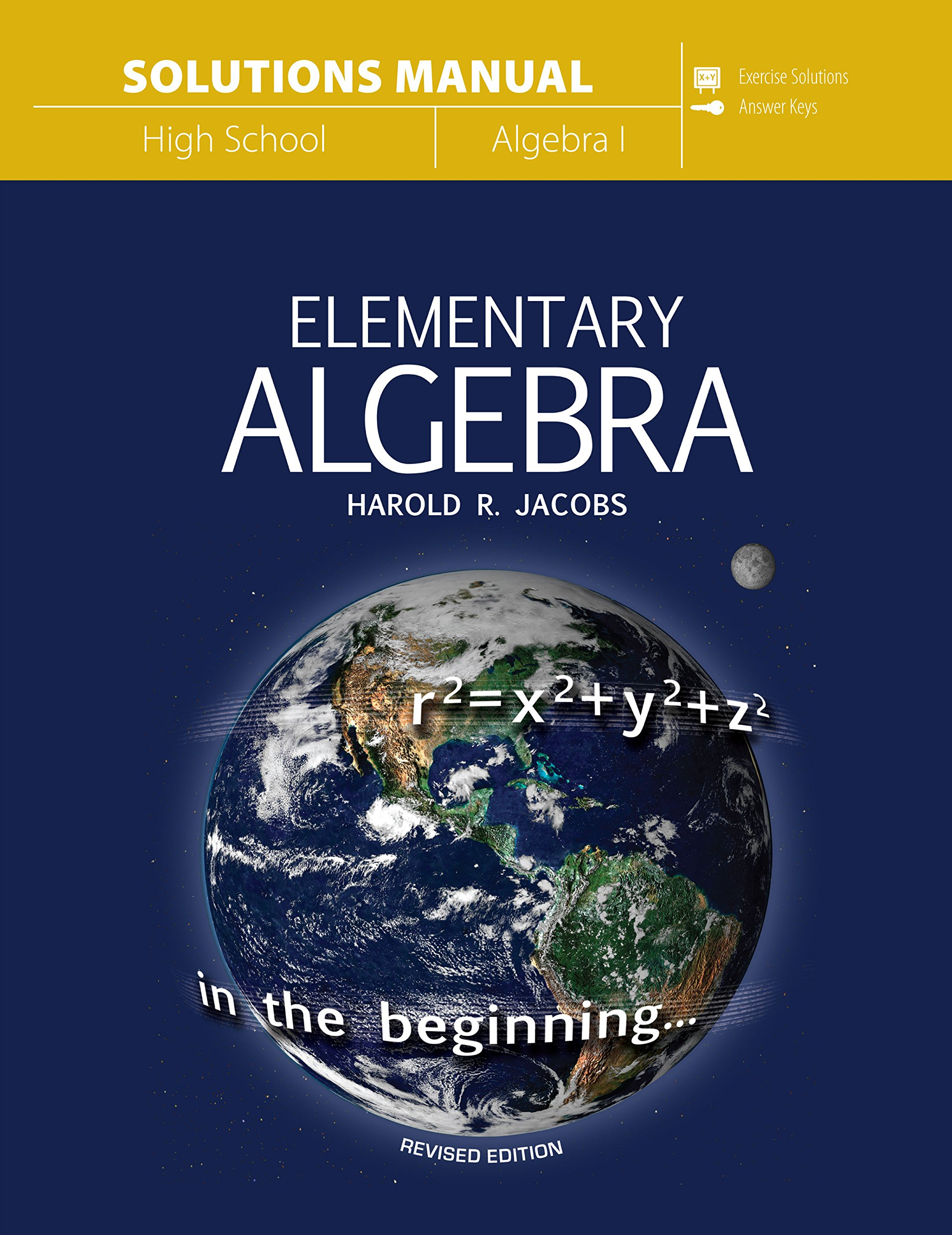 Elementary Algebra (Solutions Manual): Harold R Jacobs: 9780890519875:  Amazon.com: Books