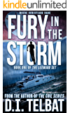 FURY in the STORM: Where Christians Dare (The Leeward Set Book 1) (English Edition)