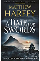 A Time for Swords: A gripping, addictive historical thriller Kindle Edition