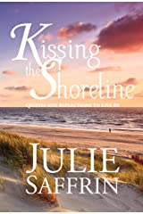 Kissing the Shoreline: Quotes and Reflections to Live By