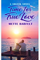 Time for True Love (The Solvik Series Book 2) Kindle Edition