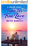 Time for True Love (The Solvik Series Book 2)