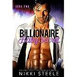 Billionaire Baby Secret Book Two: A Curvy, Secret Pregnancy Romance