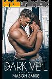 Dark Veil (Society Series Book 2)
