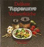 Delikate Tupperware-Vollwertküche.