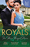 Royals: For Their Royal Heir/An Heir Fit For A King/The Pregnant Princess/The Prince's Secret Baby (Royally Wed)