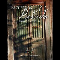 Recuerdos del pasado (Spanish Edition)