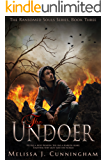 The Undoer (The Ransomed Souls Series Book 3)