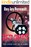 Red Dots: Deep Space One was on a mission to save humanity.