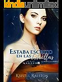 Estaba escrito en las estrellas (Maktub nº 2) (Spanish Edition)