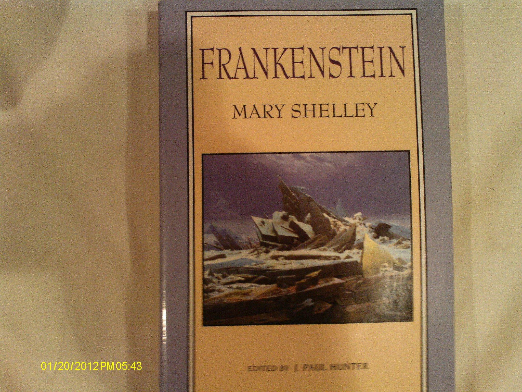 Frankenstein (Norton Critical Edition): Mary Wollstonecraft Shelley, J.  Paul Hunter: 9780393979381: Amazon.com: Books