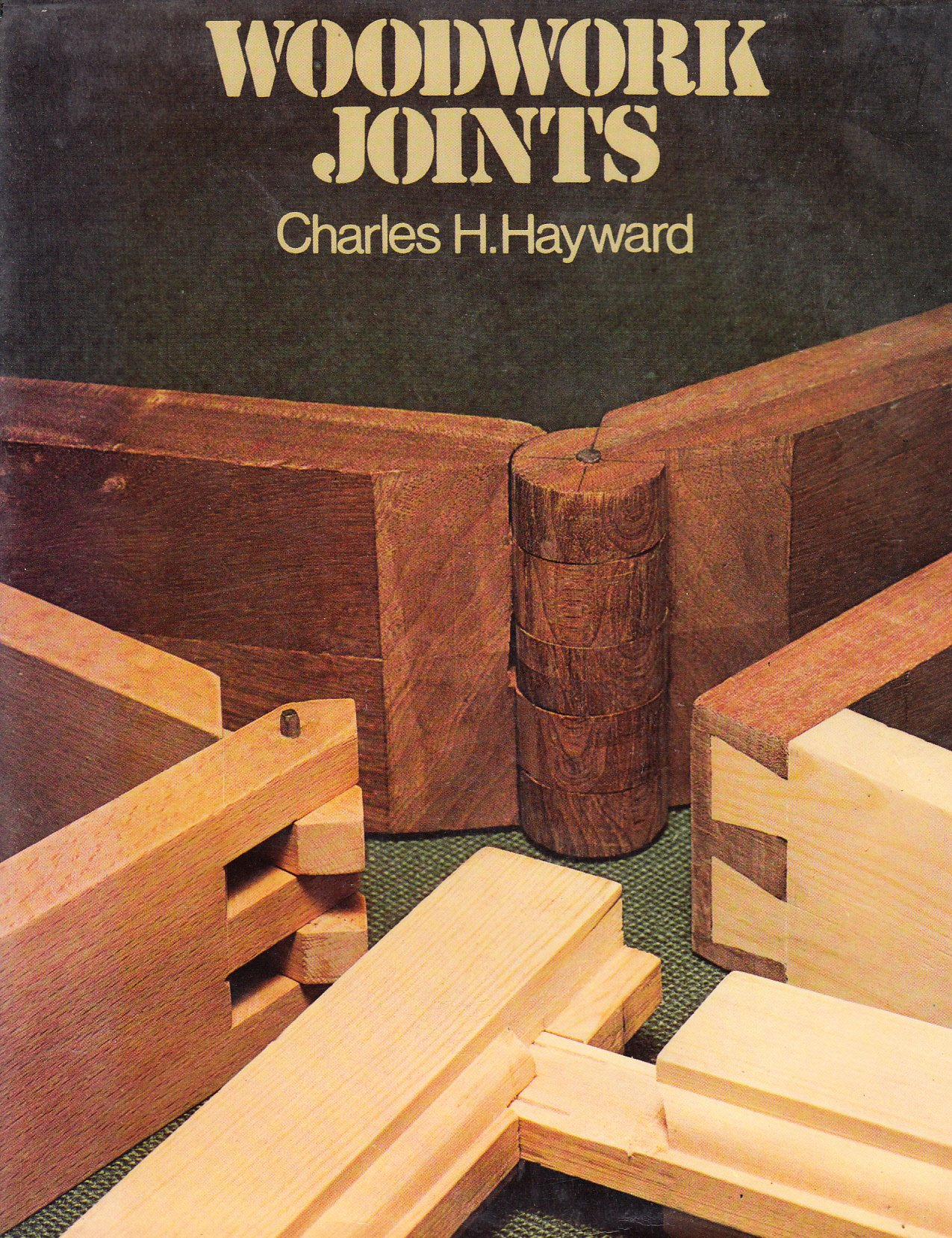 Woodwork Joints Charles H Hayward 9780237447656 Amazon Com Books