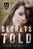 Secrets Told (Moorhurst College Duet Book 2)