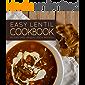 Easy Lentil Cookbook: 50 Easy and Unique Lentil Recipes (2nd Edition)