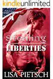 Stealing Liberties: Book #4 in the Task Force 125 Action/Adventure Series