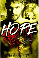 HOPE . . . because that's all there ever is. Kindle Edition