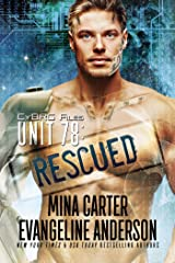 UNIT 78: RESCUED (CyBRG Files Book 2)