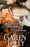 My Notorious Gentleman: Number 6 in series (The Inferno Club)
