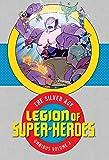 Legion of Super-Heroes: The Silver Age Omnibus Vol. 2